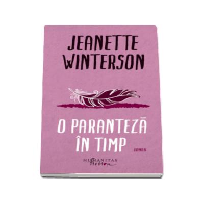 Jeanette Winterson, O paranteza in timp