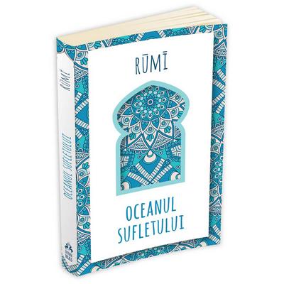 Djalal Ud Din Rumi - Oceanul sufletului - Rumi
