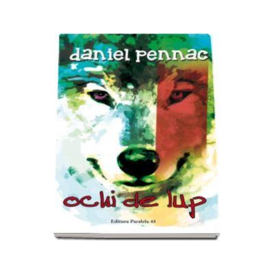 Ochi de lup (Daniel Pennac)