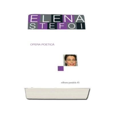 Opera poetica (Elena Stefoi)