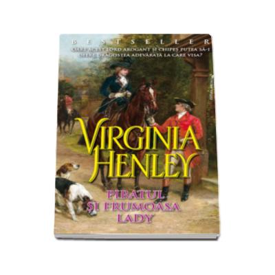 Virginia Henley, Piratul si frumoasa Lady
