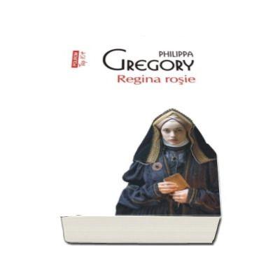 Philippa Gregory, Regina rosie - Colectia Top 10 (Editie de buzunar)