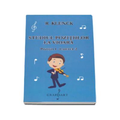 Robert Klenk - Studiul pozitiilor la vioara pozitia I - Caietul 2 (Editie 2015)