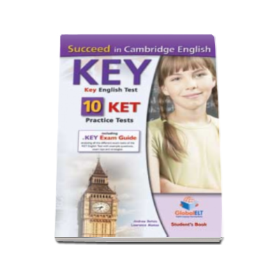 Andrew Betsis - Succeed in Cambridge English KEY Student book. Key English Test - 10 KET Practice Tests - Self-Study Edition (including a Key Exam Guide)