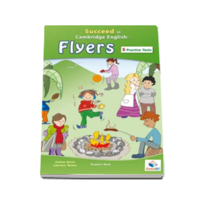 Andrew Betsis - Succeed in YLE Student Book. Cambridge English FLYERS - English for Flyers, Young Learners (CEFR level A2)