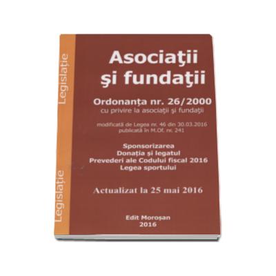 Asociatii si fundatii. Ordonanta nr. 26-2000 cu privire la asociatii si fundatii