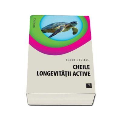 Cheile longevitatii active (Roger Castell)