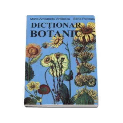 Maria Antoanela Vintilescu - Dictionar Botanic
