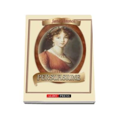 Jane Austen - Persuasiune (1818)