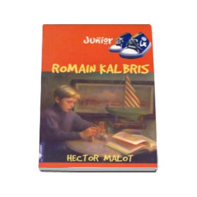 Hector Malot - ROMAIN KALBRIS