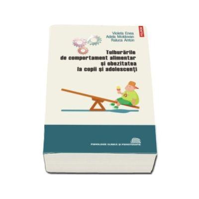 Tulburarile de comportament alimentar si obezitatea la copii si adolescenti (Prefata de Ion Dafinoiu)
