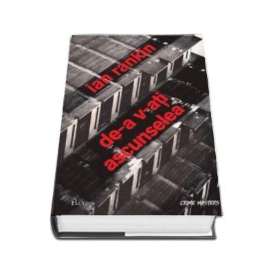 Ian Rankin, De-a v-ati ascunselea (Colectia, Crime Masters)