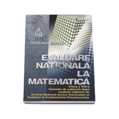 Dorina Bocu, Evaluare nationala la matematica pentru clasa a VIII-a