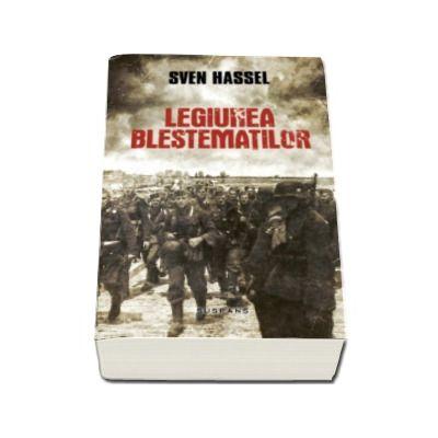 Sven Hassel, Legiunea Blestematilor - Editia 2017