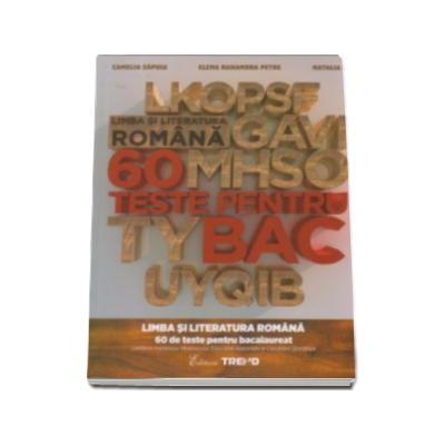 Camelia Sapoiu, Limba si literatura romana, 60 de teste pentru bacalaureat
