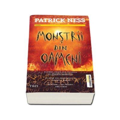 Patrick Ness, Monstrii din oameni - Ultimul volum din trilogia Pe taramul Haosului