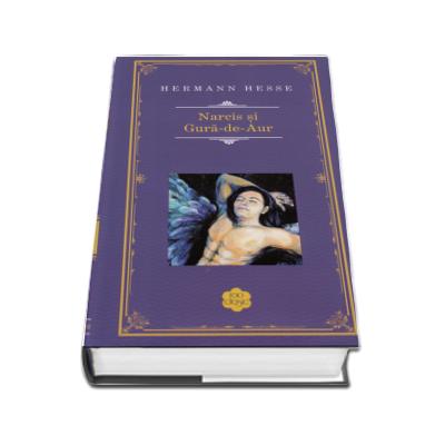 Hermann Hesse, Narcis si Gura-de-Aur. Editie hardcover