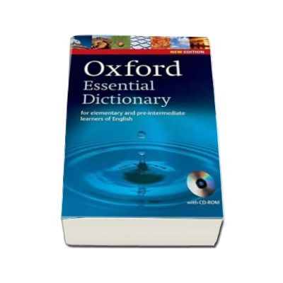 Oxford Essential Dictionary for elementary and pre-intermediate learners of English - New Edition with CD-ROM