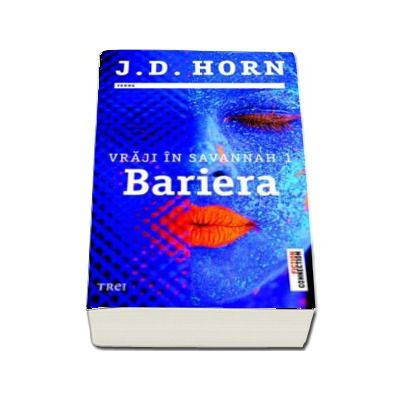 Bariera (Primul volum al seriei Vraji in Savannah)