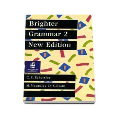Brighter Grammar Book 2. New Edition (C E Eckersley)