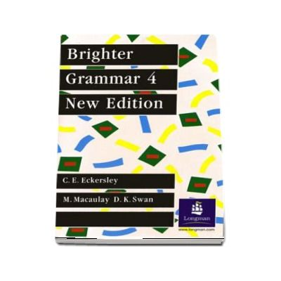 Brighter Grammar Book 4, New Edition (C E Eckersley)