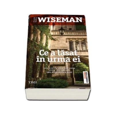 Ce a lasat in urma ei (Ellen Marie Wiseman)