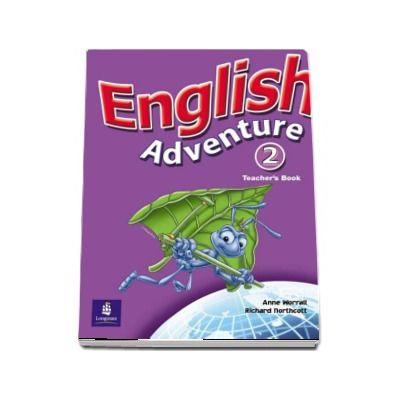 English Adventure Level 2 Teachers Book (Anne Worrall)