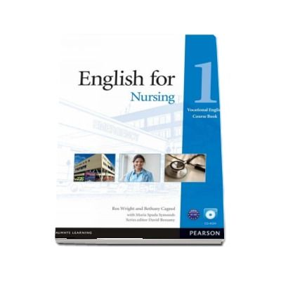Bethany Cagnol, English for Nursing 1 - Vocational English Course Book with CD-ROM