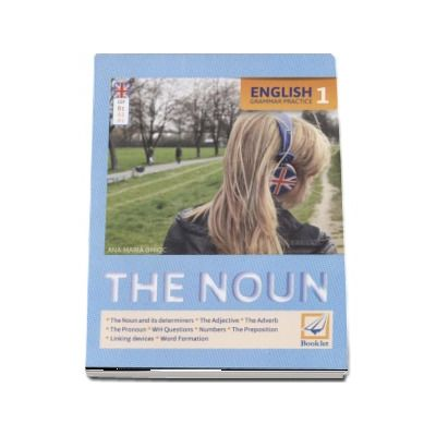 English Grammar Practice (1) The Noun - Editie 2016
