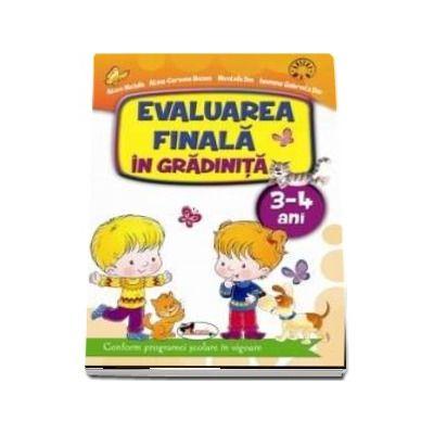 Alice Nichita, Evaluarea finala in gradinita 3-4 ani - Conform programei scolare in vigoare