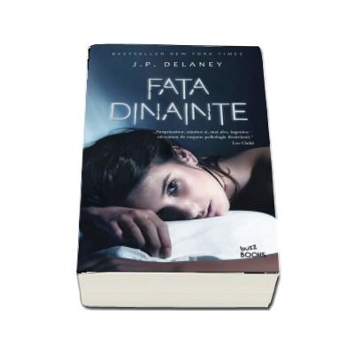 J. P. Delaney, Fata dinainte - Buzz Books