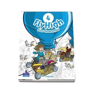 Tamzin Thompson, Fly High Level 4 Fun Grammar Pupils Book