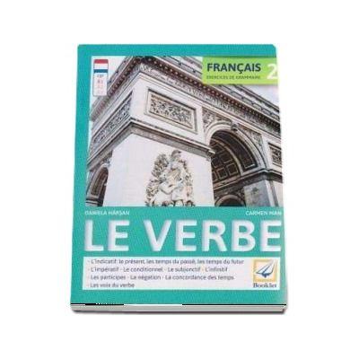 Francais 2 Exercices de grammaire: Le verbe - Editie 2017