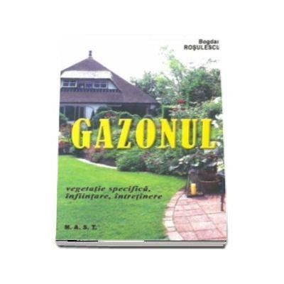 Gazonul. Vegetatie specifica, infiintare, intretinere