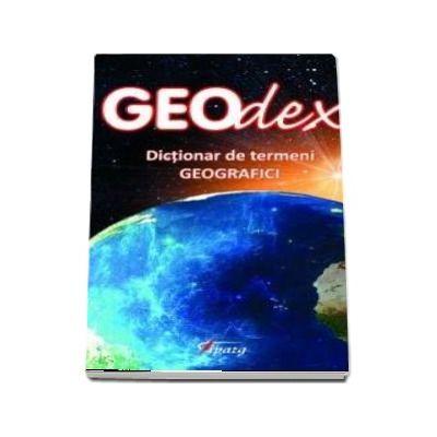 Lucian Irinel Ilinca - Geodex - Dictionar de termeni geografici