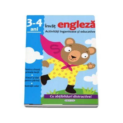 Invat engleza. Activitati ingenioase si educative, pentru varsta de 3-4 ani. Cu abtibilduri distractive