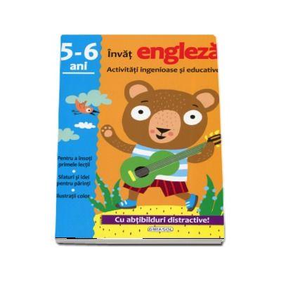 Invat engleza. Activitati ingenioase si educative, pentru varsta de 5-6 ani. Cu abtibilduri distractive