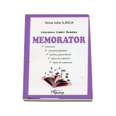 Anca Iulia Ilinca, Literatura Limbii Romane - Memorator