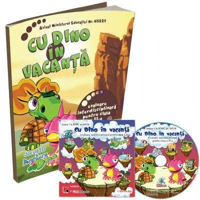 Pachet educational - Cu Dino in vacanta clasa a II-a. Evaluare interdisciplinara si joc educativ 3D, Aventura Dino 2 (Contine CD cu soft educational)
