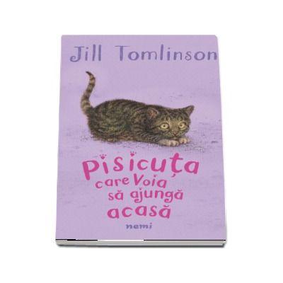 Jill Tomlinson, Pisicuta care voia sa ajunga acasa