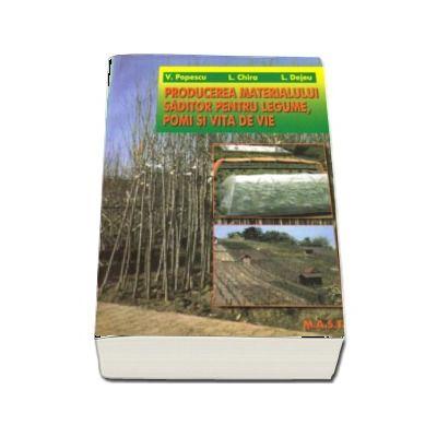 Producerea materialului saditor pentru legume, pomi si vie