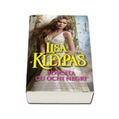 Lisa Kleypas, Roscata cu ochi negri