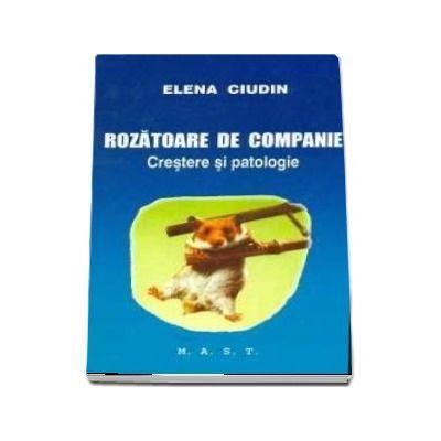 Elena Ciudin, Rozatoare De Companie