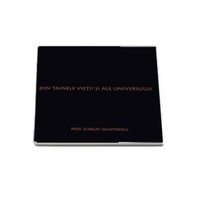 Din Tainele Vietii si Ale Universului - Scarlat Demetrescu (Editia a VI-a, revizuita)