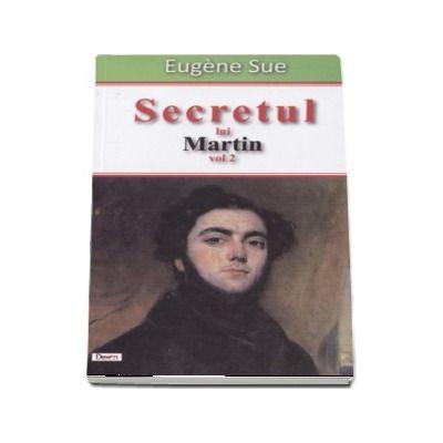 Secretul lui Martin (volumul 2). Memoriile unui majordom (Eugene Sue)