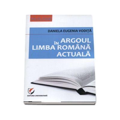 Argoul in limba romana actuala (Daniela Eugenia Vodita)
