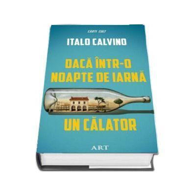 Daca intr-o noapte de iarna un calator (Italo Calvino)