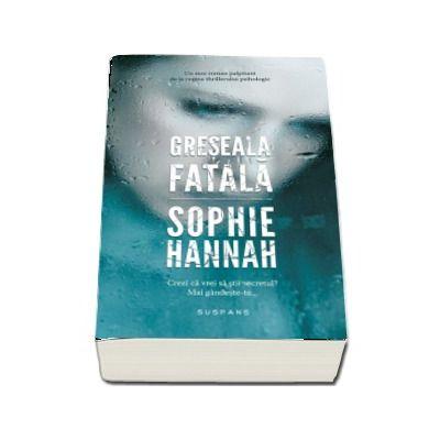 Sophie Hannah, Greseala Fatala