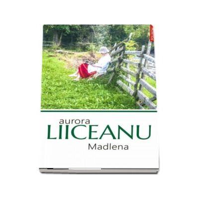 Aurora Liiceanu, Madlena - Prefata de Nayla Elamin
