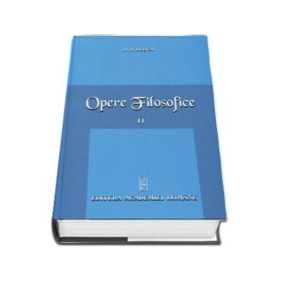 D. D. Rosca - Opere Filosofice, volumul II